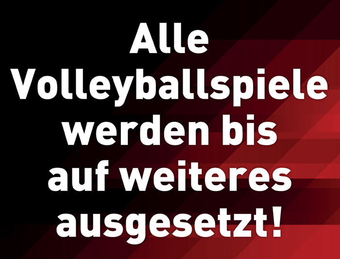 Beschluss des ÖVV: Alle Volleyballspiele werden bis auf weiteres ausgesetzt!